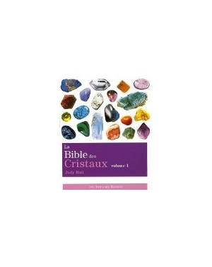 La bible des cristaux Tome1